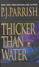 Thicker Than Water - Parrish, P.J. - ISBN: 9780786014200