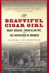 The Beautiful Cigar Girl - Stashower, Daniel - ISBN: 9780143059004