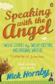 Speaking With The Angel - Hornby, Nick - ISBN: 9780241957240