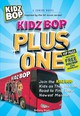 Kidz Bop Plus One - Bryan, Bethany - ISBN: 9781440505744