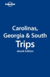 Lonely Planet The Carolinas Georgia and South - ISBN: 9781742203959