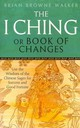 I Ching Or Book Of Changes - Walker, Brian Browne - ISBN: 9780749941550