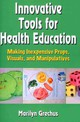 Innovative Tools For Health Education - Grechus, Marilyn - ISBN: 9780736089852