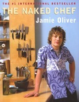 The Naked Chef - Oliver, Jamie - ISBN: 9780786866175