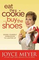 Eat The Cookie, Buy The Shoes - Unknown - ISBN: 9780446569958