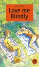 Love me Blindly - Taylor, Jeremy - ISBN: 9783125443419