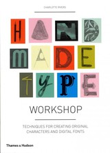 Handmade Type Workshop - Rivers, Charlotte - ISBN: 9780500289457