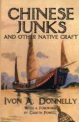 Chinese Junks And Other Native Crafts - Donnally, Ivon - ISBN: 9789881762139