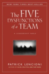 The Five Dysfunctions Of A Team - Lencioni, Patrick M. - ISBN: 9780470893869