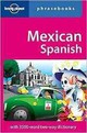 Lonely Planet Mexican Spanish Phrasebook & Dictionary - Lonely Planet Publications (COR) - ISBN: 9781742201887