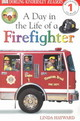 A Day In The Life Of A Firefighter - Hayward, Linda - ISBN: 9780789473653