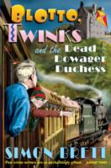 Blotto, Twinks And The Dead Dowager Duchess - Brett, Simon - ISBN: 9781849016155