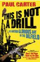 This Is Not A Drill - Carter, Paul - ISBN: 9781857885637