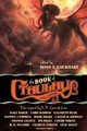 Book Of Cthulhu - Kiernan, Caitlin R.; Stross, Charles; Lansdale, Joe R.; Priest, Cherie - ISBN: 9781597802321