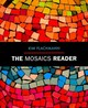 The Mosaics Reader - Flachmann, Kim - ISBN: 9780205823024
