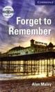 Forget to Remember, w. 3 Audio-CDs - Maley, Alan - ISBN: 9783125346963