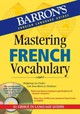 Mastering French Vocabulary With Online Audio - Le Plouhinec, Anne-Marie; Fischer, Wolfgang - ISBN: 9781438071534