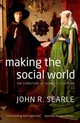 Making The Social World - Searle, John (university Of California, Berkeley) - ISBN: 9780199695263