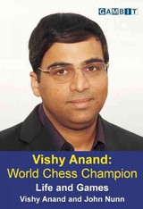 Vishy Anand: World Chess Champion - Nunn, John; Anand, Vishy - ISBN: 9781906454326