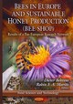 Bees In Europe & Sustainable Honey Production (bee Shop) - Behrens, Dieter (EDT)/ Moritz, Robin F. A. (EDT) - ISBN: 9781612093369