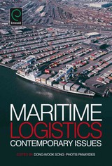 Maritime Logistics - Song, Dong-Wook (EDT)/ Panayides, Photis M. (EDT) - ISBN: 9781780523408