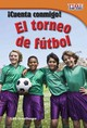 Cuenta Conmigo! El Torneo De Futbol (count Me In! Soccer Tournament) - Greathouse, Lisa - ISBN: 9781433344596