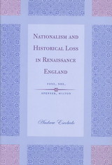 Nationalism And Historical Loss In Renaissance England - Escobedo, Andrew - ISBN: 9780801441745