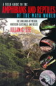 Field Guide To The Amphibians And Reptiles Of The Maya World - Lee, Julian C. - ISBN: 9780801485879