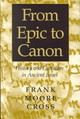From Epic To Canon - Cross, Frank Moore - ISBN: 9780801865336