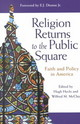 Religion Returns To The Public Square - Heclo, - ISBN: 9780801871955