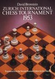 International Chess Tournament 1953: Zurich - Bronstein, David - ISBN: 9780486238005