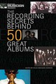 Electronic Musician Presents The Recording Secrets Behind 50 Great Albums - Gordon, Kylee Swenson (EDT) - ISBN: 9781617130410