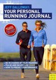 Your Personal Running Journal - Galloway, Jeff - ISBN: 9781841263403