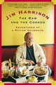 The Raw And The Cooked - Harrison, Jim - ISBN: 9780802139375