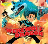 Werewolf Versus Dragon: An Awfully Beastly Business - The Beastly Boys - ISBN: 9781847388674