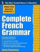 Practice Makes Perfect Complete French Grammar - Heminway, Annie - ISBN: 9780071787819