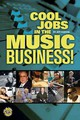 Cool Jobs In The Music Business - Rabhan, Jeffrey/ Dupri, Jermaine (FRW) - ISBN: 9781458420961