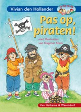 Pas op, piraten! - Vivian den Hollander - ISBN: 9789000307012