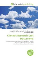 Climatic Research Unit Documents - ISBN: 9786131674990