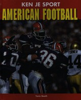 American football - Tanis Booth - ISBN: 9789055667987