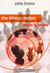 Nimzo-indian: Move By Move - Emms, John - ISBN: 9781857446661
