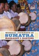 Musical Journeys In Sumatra - Kartomi, Margaret - ISBN: 9780252036712