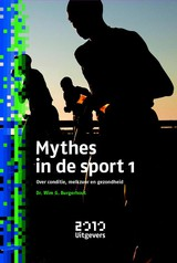 Mythes in de sport 1 - Wim Burgerhout - ISBN: 9789490951030