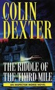 The Riddle Of The Third Mile - Dexter, Colin - ISBN: 9780804114882