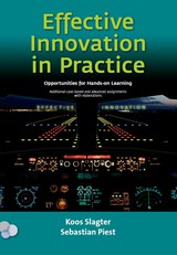 Effective innovation in practice, opportunities for hands-on learning - S. Piest; J.P.S. Piest; J. Slagter - ISBN: 9789079182190