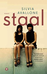 Staal - Silvia Avallone - ISBN: 9789023466437