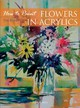 How To Paint: Flowers In Acrylics - Fisher, Tim - ISBN: 9781844485826