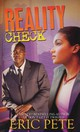 Reality Check - Pete, Eric - ISBN: 9781601623331