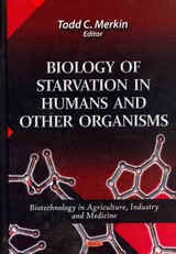 Biology Of Starvation In Humans & Other Organisms - Perkins, Heather D. - ISBN: 9781611225464