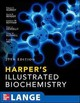 Harpers Illustrated Biochemistry - Weil, P. Anthony; Rodwell, Victor; Kennelly, Peter; Botham, Kathleen; Bende... - ISBN: 9780071765763